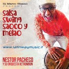 "Nelson Pacheco y su Orquesta Retrombon ""Salsa Swing Saoco y Melao"" | CD"
