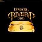 "Ismael Rivera ""Oro"" - CD Original Copy"