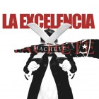 "La Excelencia ""Machete"" 