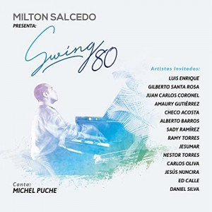 "Milton Salcedo ""Swing 80"" 
