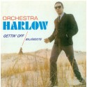 Orchestra Harlow  Gettin' Off (Bajandote) | CD