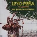 """Leyo Peña Y Su Orquesta """"Que Traigan El Son Cubano"""" - CD"""