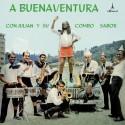 """Julian Y Su Combo Sabor """"A Buenaventura""""   LP"""