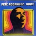 "Pete Rodriguez "" Now! ""   - CD Used"