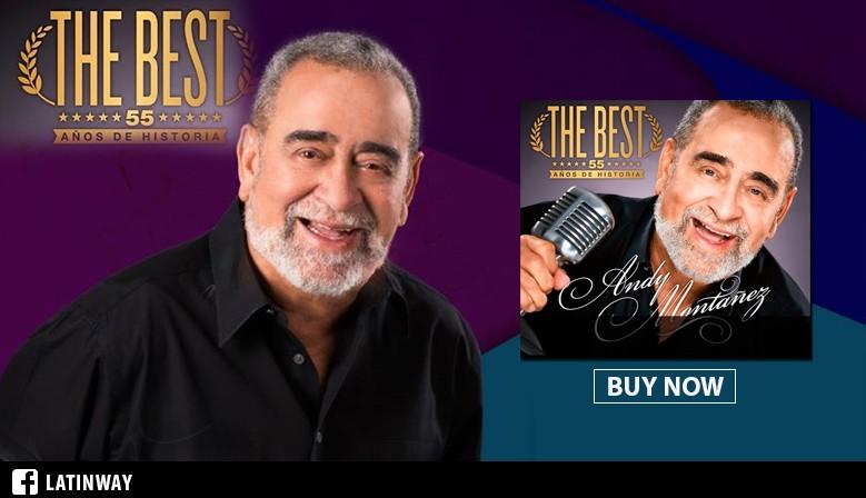 "Andy Montañez ""The Best 55 Años De Historia"" | CD/DVD"